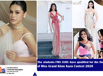 The students FMS SSRU have qualified for the final 5 of Miss Grand Khon Kaen Contest 2020